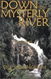 Down the Mysterly River (0970484135) by Willingham, Bill