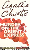 Agatha Christie - Murder on the Orient E...