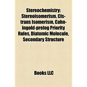 Amazon.com: Stereochemistry: Stereoisomerism, Cis-trans isomerism ...