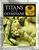 Titans and Olympians Greek & Roman Myth (070543513X) by Allan, Tony