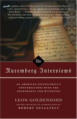 The Nuremberg Interviews