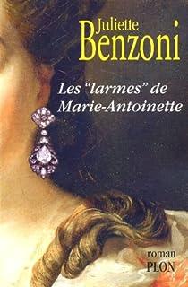 Le boiteux de Varsovie [08] : Les larmes de Marie-Antoinette, Benzoni, Juliette