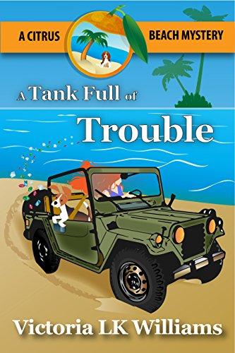a-tank-full-of-trouble-a-citrus-beach-mystery-citrus-beach-mysteries-book-5