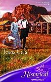 Texas Gold (Historical Romance) (0263846415) by Davidson, Carolyn