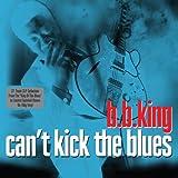 Can't Kick The Blues (180g 2LP Gatefold Set) [180 G VINYL]