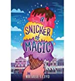 [(A Snicker of Magic )] [Author: Natalie Lloyd] [May-2014]