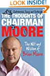 The Thoughts of Chairman Moore: The W...