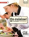 """Afficher """"En cuisine! : français professionnel : A1-A2"""""""
