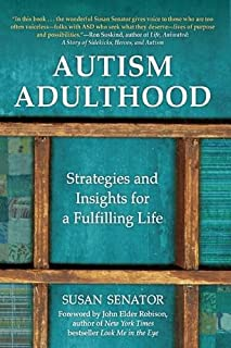 Book Cover: Autism Adulthood: Strategies and Insights for a Fulfilling Life