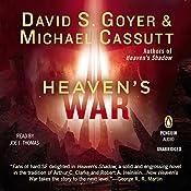 Heaven's War | David S. Goyer, Michael Cassutt
