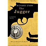 The Jugger: A Parker Novel (Parker Novels) ~ Richard Stark