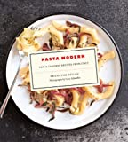 Pasta Modern: New and Inspired Recipes from Italy
