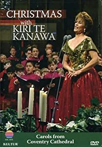 Christmas With Kiri Te Kanawa - Kiri Te Kanawa Michael George by Kultur Video