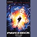 Paycheck Audiobook by Philip K. Dick Narrated by Keir Dullea