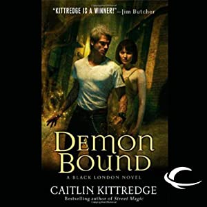 Demon Bound: Black London, Book 2 | [Caitlin Kittredge]