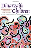 Dinarzads Children: An Anthology of Contemporary Arab American Fiction