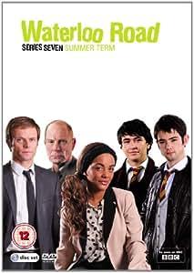 Waterloo Road Series Seven - Summer Term [DVD]