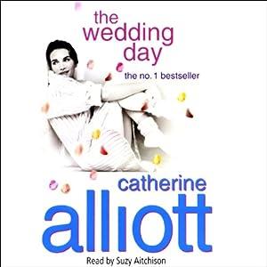 The Wedding Day | [Catherine Alliott]