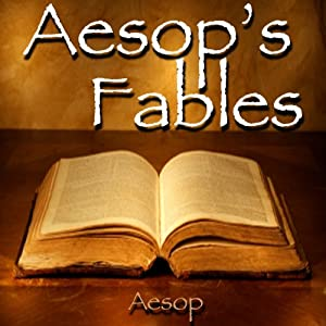 Aesop's Fables: A Collection of 141 Fables | [Aesop]