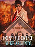 img - for Don't Be Cruel book / textbook / text book