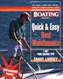 Sandy Lindsey Quick and Easy Boat Maintenance: 1,001 Time-Saving Tips (A