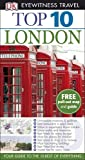 Eyewitness Top 10 Travel Guide: London (DK Eyewitness Top 10 Travel Guide)