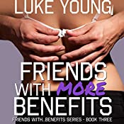 Friends with More Benefits | Luke Young