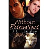Without Reservations ~ J. L. Langley