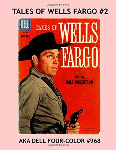 tales-of-wells-fargo-2-aka-dell-four-color-968-collect-all-eight-issues-based-on-the-hit-tv-western-