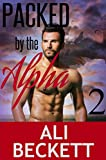 Packed by the Alpha 2 (BBW Shifter Paranormal Romance)