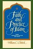 Faith and Practice of Islam: Three Thirteenth Century Sufi Texts (Suny Series in Islam) (Suny Series, Islam)
