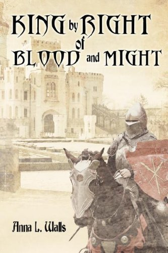 Print - King by Right of Blood and Might by Anna L. Walls