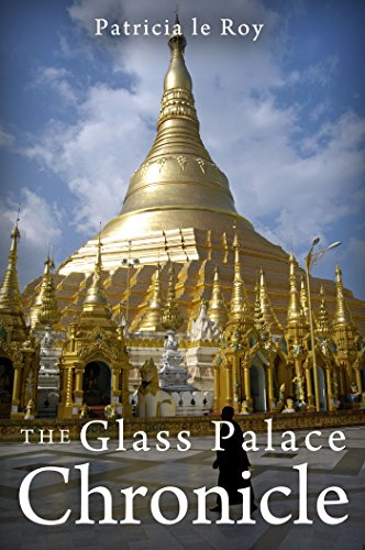The Glass Palace Chronicle