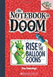 img - for The Notebook of Doom #1: Rise of the Balloon Goons (A Branches Book) book / textbook / text book