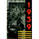 1939: The Alliance That Never Was and the Coming of World War IIpar Michael Jabara Carley