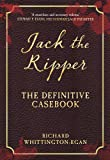 Jack the Ripper: The Definitive Casebook (English Edition)