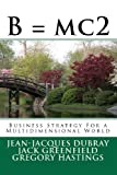 img - for B = mc2: Business Strategy For a Multidimensional World book / textbook / text book