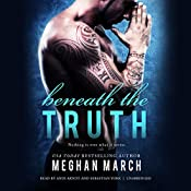 Beneath the Truth: The Beneath Series, Book 7 | [Meghan March]
