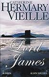 echange, troc Catherine Hermary-Vieille - Lord James