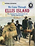 We Came Through Ellis Island: The Immigrant Adventures of Emma Markowitz (0792256824) by Thompson, Gare