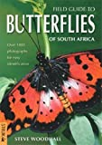 img - for Field Guide to Butterflies of South Africa book / textbook / text book