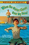 When the Water Closes over My Head (0140379967) by Napoli, Donna Jo