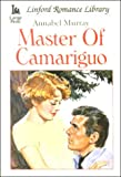 img - for Master Of Camariguo (LIN) (Linford Romance) book / textbook / text book