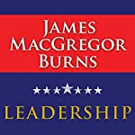 Leadership | James MacGregor Burns