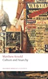 Culture and Anarchy (Oxford Worlds Classics)