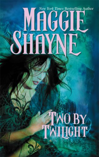 Two By Twilight: Run From Twilight Twilight Vows, MAGGIE SHAYNE