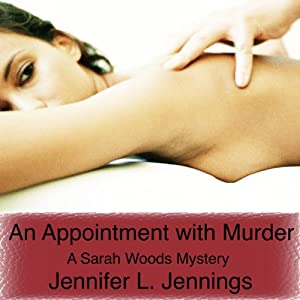 An Appointment with Murder | [Jennifer L. Jennings]