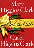 Deck the Halls (0743212002) by Clark, Mary Higgins