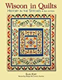 img - for Wisconsin Quilts: History In The Stitches book / textbook / text book
