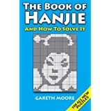 The Book of Hanjie: And How to Solve itby Gareth Moore